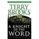 FREE SHIPPING ! A Knight of the Word (The Word and the Void Trilogy, Book 2)  by Terry Brooks