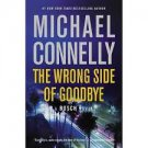 FREE SHIPPING ! The Wrong Side of Goodbye (Paperback –  2017) by Michael Connelly
