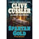 FREE SHIPPING ! Spartan Gold: A Fargo Adventure (Hardcover-2009) by Clive Cussler w/ Grant Blackwood