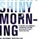 FREE SHIPPING ! Bright Shiny Morning (P.S.) (Paperback – 2009) by James Frey