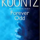 FREE SHIPPING ! Forever Odd (Paperback – 2006) by Dean Koontz