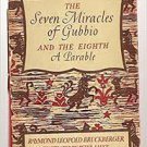 FREE SHIPPING ! The Seven Miracles Of Gubbio And The Eighth, A Parable (Hardcover-1948)