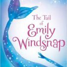 FREE SHIPPING ! The Tail of Emily Windsnap (Paperback –  2012) by Liz Kessler