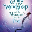 FREE SHIPPING ! Emily Windsnap and the Monster from the Deep (Paperback – 2012) by Liz Kessler
