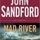 FREE SHIPPING ! Mad River (A Virgil Flowers Novel) Hardcover – 2012 by John Sandford