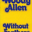 FREE SHIPPING ! Without Feathers (Mass Market Paperback-June,1976) by Woody Allen