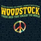 FREE SHIPPING ! Woodstock: Three Days That Rocked the World (Hardcover-2009)