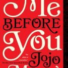 FREE SHIPPING ! Me Before You (Paperback –  2013) by Jojo Moyes