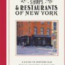 The Historic Shops and Restaurants of New York: A Guide to Century-Old Establishments in the City