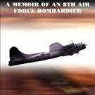 An Innocent at Polebrook: A Memoir of an 8th Air Force Bombardier by Charles N. Stevens