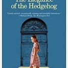 FREE SHIPPING ! The Elegance of the Hedgehog by Muriel Barbery  & Alison Anderson (Translator)