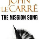 FREE SHIPPING ! The Mission Song (Paperback-2006) by John LeCarre