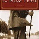 FREE SHIPPING ! The Piano Tuner (Paperback – 2003) by Daniel Mason