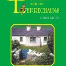 FREE SHIPPING ! Summer With the Leprechauns: A True Story by Tanis Helliwell (Paperback-2006)