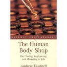 FREE SHIPPING ! The Human Body Shop: The Cloning, the Engineering and Marketing of Life