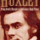 Huxley: From Devil's Disciple To Evolution's High Priest (Hardcover-1997) by Adrian Desmond