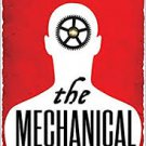 The Mechanical (The Alchemy Wars) Paperback – 2015 by Ian Tregillis