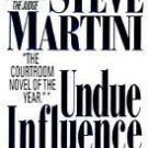 Undue Influence (Mass Market Paperback - 1996) by Steve Martini
