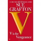 V is for Vengeance: A Kinsey Millhone Novel (Mass Market Paperback – 2012) by Sue Grafton