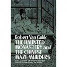 The Haunted Monastery and The Chinese Maze Murders (Paperback – 1977) by Robert van Gulik