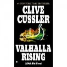 Valhalla Rising: A Dirk Pitt Novel Mass Market Paperback – 2002) by Clive Cussler