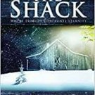 The Shack: Where Tragedy Confronts Eternity (Paperback – 2007) by William P. Young