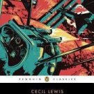 Sagittarius Rising (Penguin Classics) Reprint Edition by Cecil Lewis & Samuel Hynes  (Introduction)