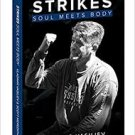 Strikes: Soul Meets Body (Paperback – 2015) by Vladimir Vasiliev & Scott Meredith