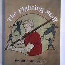The Fighting Staff (Paperback – 2010) by Dwight C. McLemore