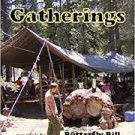 Rainbow Gatherings (Paperback – 2010) by Butterfly Bill
