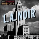 FREE SHIPPING !  L.A. Noir: The Struggle for the Soul of America's Most Seductive City