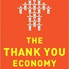 The Thank You Economy (Hardcover – 2011) by Gary Vaynerchuk