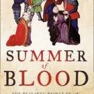 Summer of Blood: The Peasants' Revolt of 1381 (Paperback – 2010) by Dan Jones