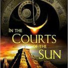 In the Courts of the Sun (Paperback – 2009) by Brian D'Amato