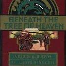 Beneath the Tree of Heaven (Chung Kuo Novel , No 5) Mass Market Paperback – 1996 by David Wingrove