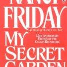 My Secret Garden: Women's Sexual Fantasies (Mass Market Paperback – 2003) by Nancy Friday
