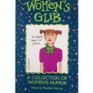 Women's Glib: A Collection of Women's Humor (Paperback – 1991) Edited by Rosalind Warren