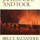Jack, Knave and Fool: A Sir John Fielding Mystery (Paperback –  1999) by Bruce Alexander