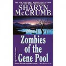 Zombies of the Gene Pool (Mass Market Paperback –1993) by Sharyn McCrumb