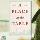 A Place at the Table: A Novel (Paperback – 2014) by Susan Rebecca White