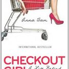 Checkout Girl: A Life Behind the Register (Paperback –  2009) by Anna Sam