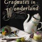 Graduates in Wonderland (Paperback-2014) by Jessica Pan & Rachel Kapelke-Dale
