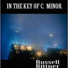 Stories in the Key of C. Minor (Paperback-2010) by Russell Bittner