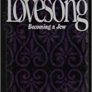 Lovesong: Becoming a Jew (Hardcover – 1988) by Julius Lester
