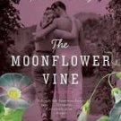 The Moonflower Vine: A Novel (P.S.) (Paperback –  2009) by Jetta Carleton