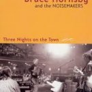 Bruce Hornsby and the Noisemakers: Three Nights on the Town (DVD-2005)