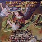 Jordi Savall, Hesperian XXI: Bailar Cantado, Fiesta Mestiza En El Peru