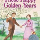 These Happy Golden Years (Paperback-2008) by Laura Ingalls Wilder
