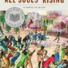 All Souls' Rising: A Novel of Haiti (Paperback – 2004) by Madison Smartt Bell