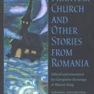 The Phantom Church and Other Stories from Romania (Paperback-1997)
